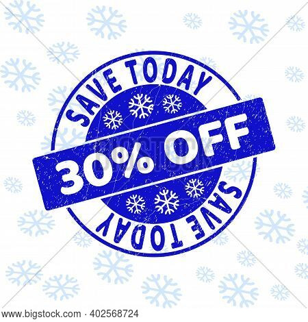 Save Today 30 Percent Off Round Stamp Seal On Winter Background With Snow. Blue Vector Rubber Imprin