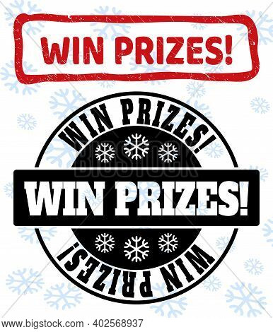 Win Prizes Exclamation. Stamp Seals On Winter Background With Snowflakes In Clean And Draft Versions