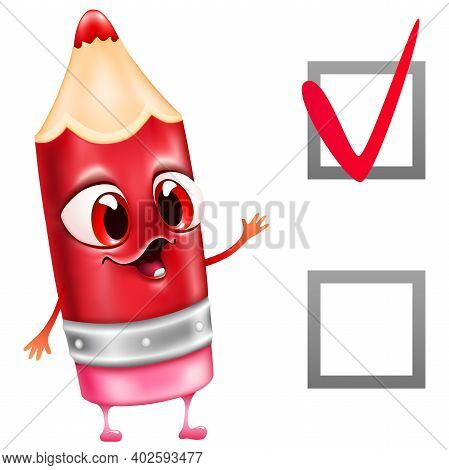 Cartoon Red Pencil With Big Eyes Write Check Mark Yes On White Background. Test ,exam ,voting Concep