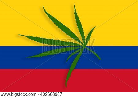 Colombia Flag With The Image Of Marijuana Leaves. Cannabis Legalization Concept In Colombia. Drug Po