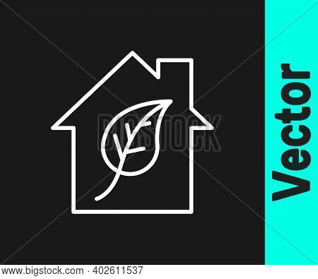 White Line Eco Friendly House Icon Isolated On Black Background. Eco House With Leaf. Vector