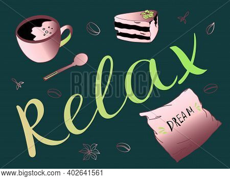 The Word Relax Handwritten, Cup Of Coffee Pillow Cardamom Nuts Vanilla Coffee Beans