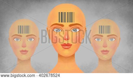 Enslavement Of A Person, A Stamp On The Head, A Barcode Instead Of A Name. Lack Of Freedom Of Modern