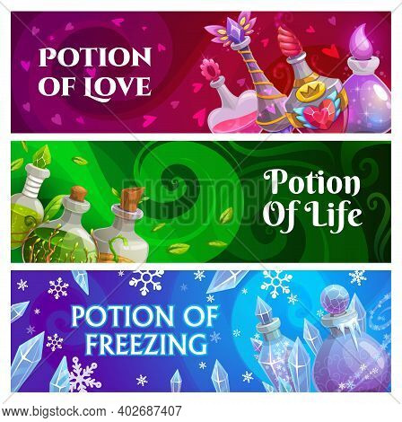 Witch Or Sorcerer Magic Potions Banners With Fairytale Glass Bottles. Love, Life And Freezing Potion