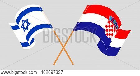 Crossed And Waving Flags Of Croatia And Israel. Vector Illustration
