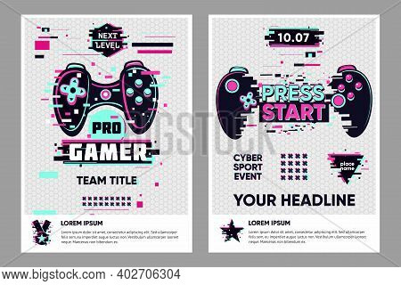 Video Game Posters Set. Gamer Competition Banners Template. Glitch Style Graphic With Console Gamepa