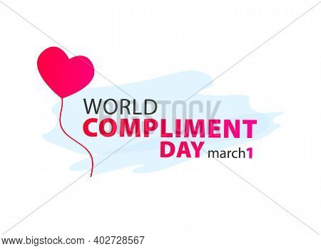 World Compliment Day. Holiday Concept. Template For Background, Banner, Card, Poster With Text Inscr
