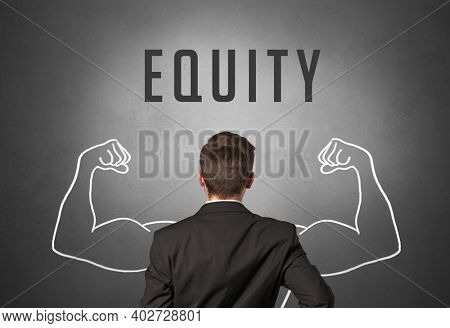 Rear view of a businessman with EQUITY inscription, powerfull business concept