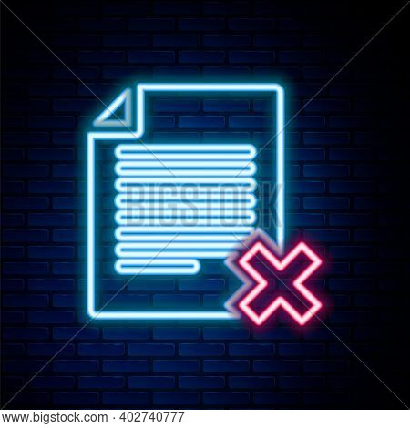 Glowing Neon Line Delete File Document Icon Isolated On Brick Wall Background. Rejected Document Ico