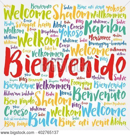 Bienvenido (welcome In Spanish) Word Cloud In Different Languages, Conceptual Background