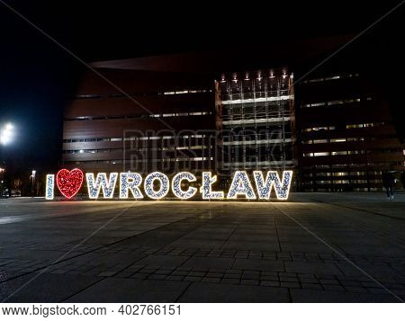 Wroclaw January 23 2020 I Love Wroclaw Christmas Decorative Sign At Freedom Square In Front Of Natio