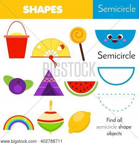 Geometric Shape Activity For Kids And Toddlers. Learning Semicirle Objects. Educational Worksheet Fo