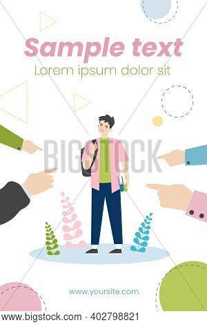 Society Blaming Upset Student. Hands Of People Pointing At Angry Guy Flat Vector Illustration. Accus