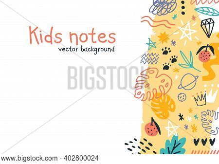 Kids Notes Vector Colorful Horizontal Background. Hand Drawn Elements, Animals, Plants, Symbols Isol