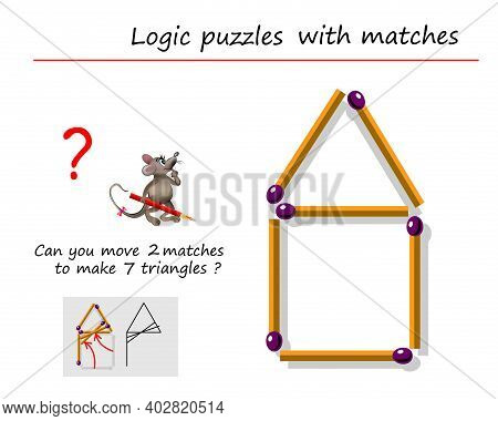 Logic Puzzle Game With Matches For Children And Adults. Can You Move 2 Matchsticks To Make 7 Triangl