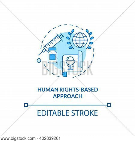 Human Rights Based Approach Concept Icon. Health Programs Principles. Laws Garant You Clinical Help.