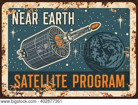 Near Earth Satellite Program Vector Rusty Metal Plate, International Orbital Space Station Orbiting
