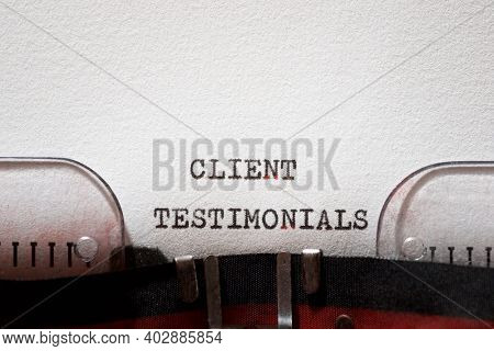 Client testimonials phrase written with a typewriter.
