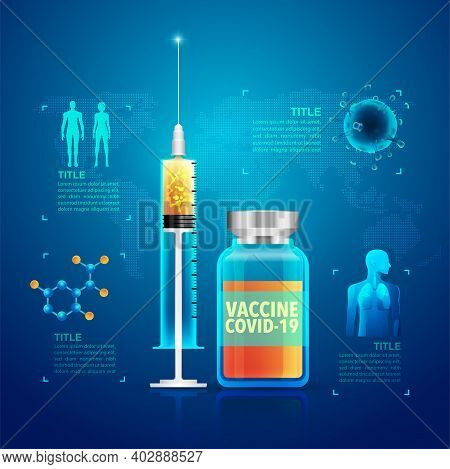 Graphic Of Covid-19 Vaccine Infographics, Realistic Syringe And Vaccine Bottle With Medical Element
