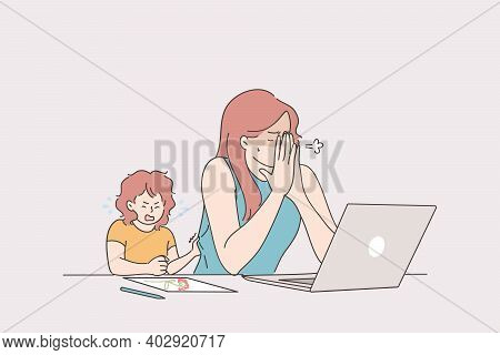 Distant Working With Child, Freelance And Stay At Home Concept. Tired Stressed Young Woman Mother Tr