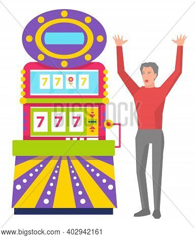 Man Player Winning 777 Icons In Game Machine, Casino Element. Happy Gamer With Rising Hands Standing
