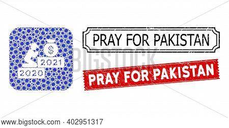 Vector Mosaic Gentleman Pray For Money 2021 And Grunge Pray For Pakistan Seal Stamps. Mosaic Gentlem