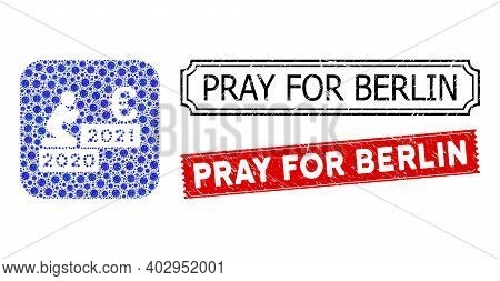 Vector Mosaic Man Pray Euro 2021 And Grunge Pray For Berlin Stamps. Mosaic Man Pray Euro 2021 Constr