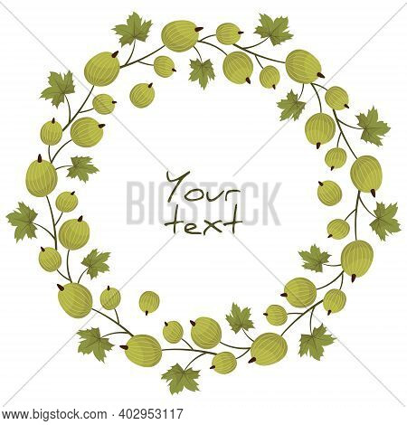 Gooseberry Wreath; Berry Frame For Greeting Cards, Invotations, Posters, Banners. Vector Illustratio