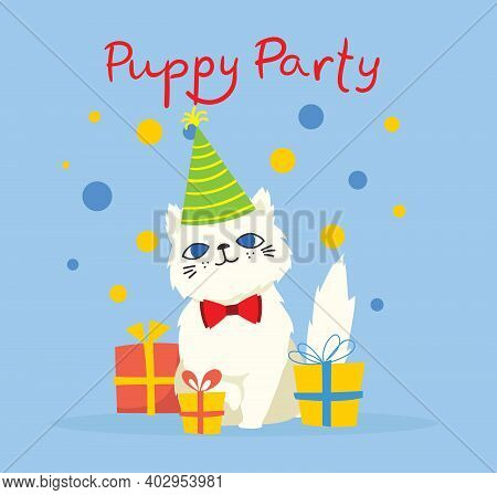 Puppy Party Background. Cute Greeting Card With Presents And Puppy Cat In The Flat Style