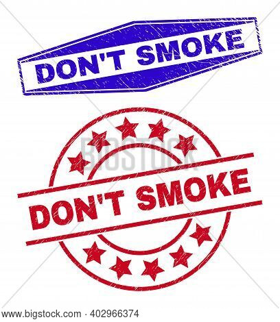 Dont Smoke Stamps. Red Rounded And Blue Expanded Hexagonal Dont Smoke Stamps. Flat Vector Scratched