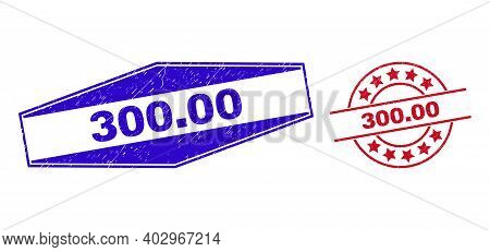 300.00 Stamps. Red Circle And Blue Flatten Hexagonal 300.00 Seal Stamps. Flat Vector Scratched Seal