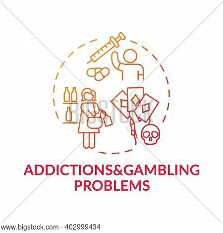 Addictions And Gambling Problems Red Gradient Concept Icon. Addict Behavior. Cause Of Parental Negle