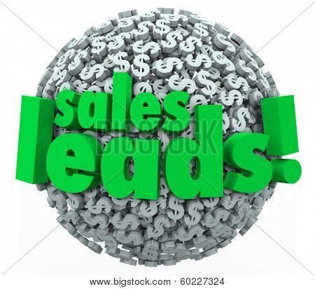 Sales Leads Dollar Sign Ball Sphere Sell New Prospects
