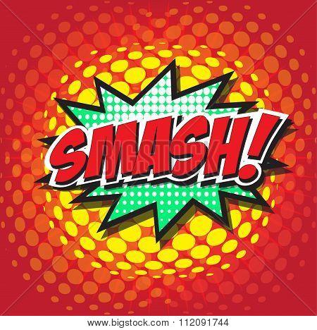 SMASH! wording in comic speech bubble