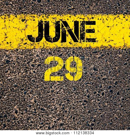29 June Calendar Day Over Road Marking Yellow Paint Line