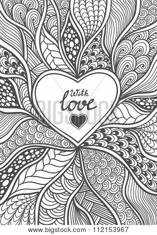 Handmade Abstract Heart frame in Zen doodle style black on white coloring page for coloring book or creative Post Card for Valentines Day