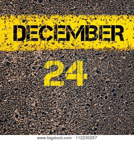 24 December Calendar Day Over Road Marking Yellow Paint Line