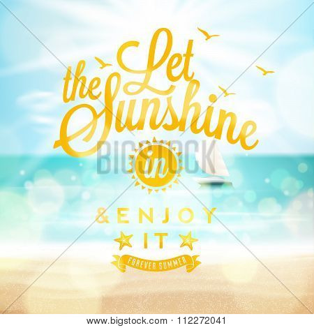 Let The Sunshine In, Summer Beach Poster