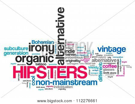 Hipsters - contemporary alternative culture. Non-mainstream lifestyle word collage. poster
