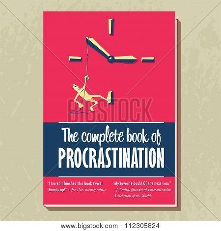 The complete book of procrastination.