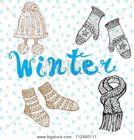 Winter Season Set Doodles Elements. Hand Drawn Set With Warm Clothes, Socks And Hat, And Lettering W