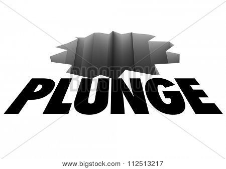 Plunge word over a crack or hole, warning of a risk of falling or danger
