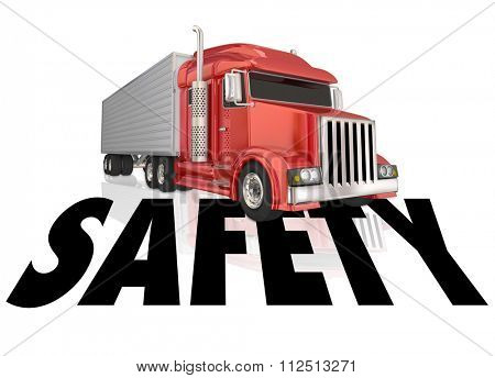 Safety word to illustrate safe driving and secure, accident free transportation