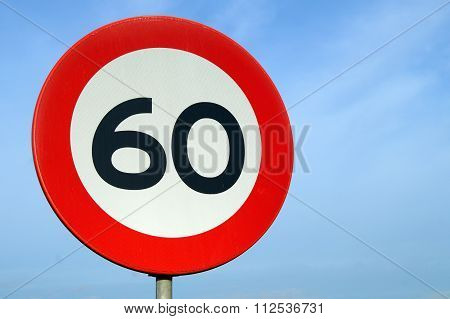 Only 60 Road Sign - Age of sixty