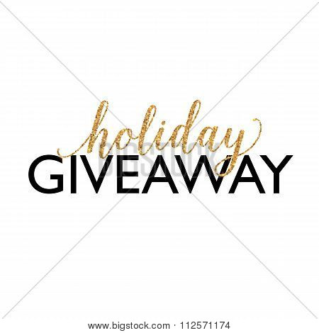Golden Holiday Giveaway vector sign at white background