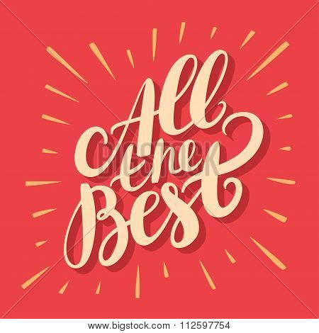 All the best. Greeting card. Hand lettering. Vector hand drawn illustration. poster