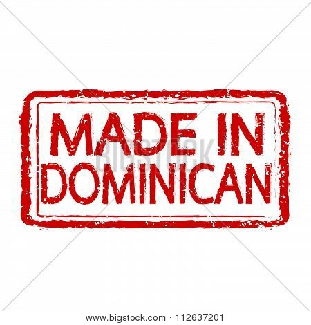 Made In Dominican Stamp Text Illustration