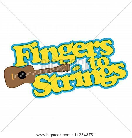 Fingers To Strings