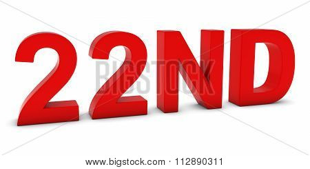 22Nd - Red 3D Twenty-second Text Isolated On White