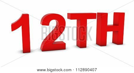 12Th - Red 3D Twelfth Text Isolated On White